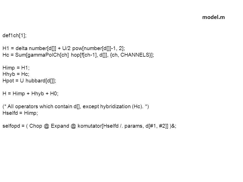 model.m def1ch[1]; H1 = delta number[d[]] + U/2 pow[number[d[]]-1, 2];